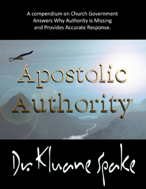 Apostolic Authority (book) by Kluane Spake