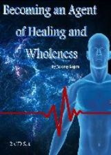 Becoming an Agent of Healing and Wholeness (2 MP3 Teaching Download) by Jeremy Lopez
