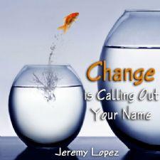 Change is Calling Out Your Name (teaching CD) by Jeremy Lopez