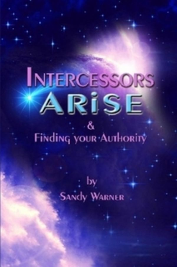 Intercessors Arise (E-Book Download) by Sandy Warner