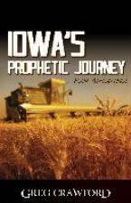 Iowa's Prophetic Journey (E-Book) by Greg Crawford