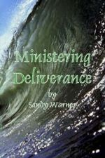 Ministering Deliverance (E-Book Download) by Sandy Warner