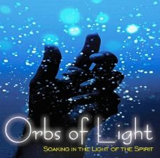 Orbs of Light (Prophetic Soaking CD) by Lane Sitz