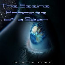 The Seeing Process of a Seer (teaching CD) by Jeremy Lopez
