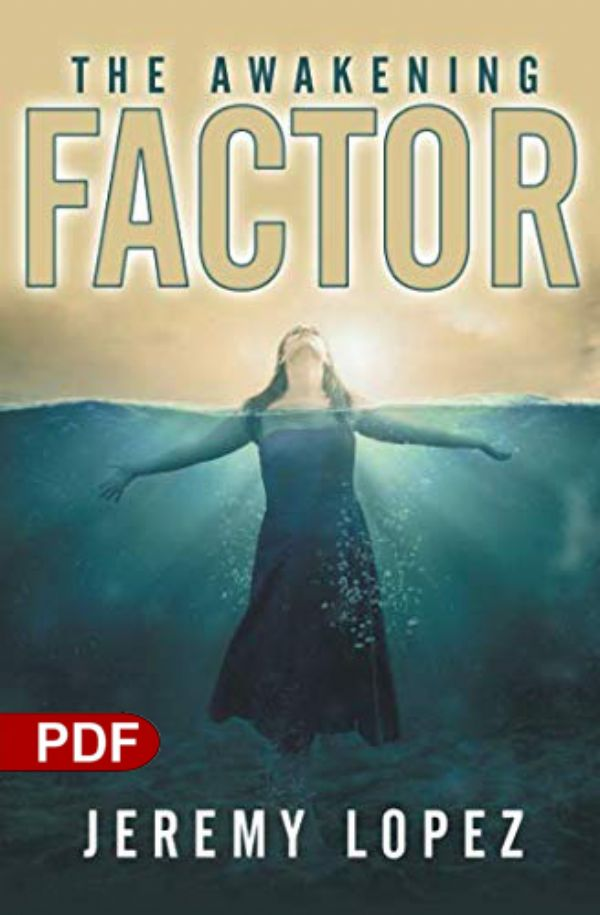 The Awakening Factor (PDF Download) by Jeremy Lopez
