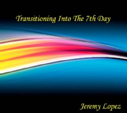 Transitioning into the Seventh Day (MP3 teaching download) by Jeremy Lopez