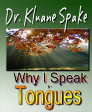 Why I Speak in Tongues (E-Book Download) by Kluane Spake