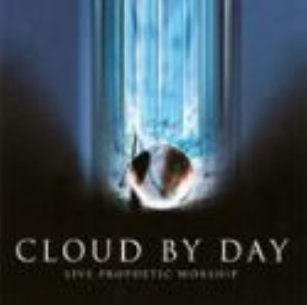 Cloud By Day - Live Prophetic Worship (MP3 Music download) by Keith and Sanna Luker and Joann McFatter