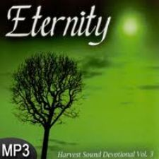Eternity Harvest Sound Devotional Vol 3 (MP3 Music Download) by Harvest Sound