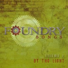 Foundry Songs Vol. 2 By the Light (MP3 Music Download) by Harvest Sound