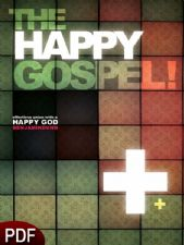 The Happy Gospel (E-Book-PDF Download) by Benjamin Dunn